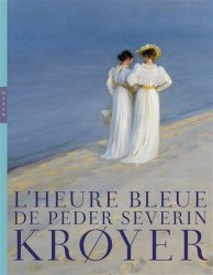 L'heure bleue de Peder Severin Kroyer