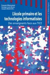 L'école primaire et les technologies informatisées