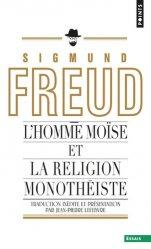 L'homme Moïse et la religion monothéiste. Trois études