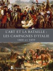 L'art et la bataille : les campagnes d'Italie (1800 et 1859)