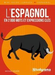 L'espagnol en 2000 mots et expressions clés