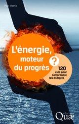L'énergie moteur du progrès