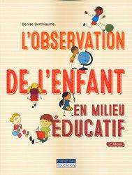 L'observation de l'enfant en milieu éducatif