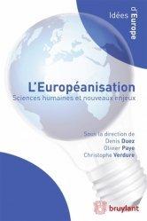 L'européanisation. Sciences humaines et nouveaux enjeux