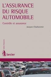 L'assurance du risque automobile. Contrôle et assurance