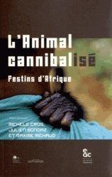 L'animal cannibalisé
