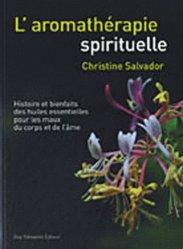 L'aromathérapie spirituelle