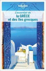 L'essentiel de la Grèce et des îles grecques