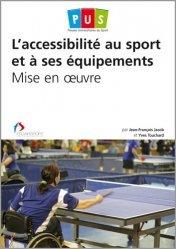 L'accessibilité au sport et à ses équipements
