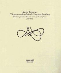 L'aventure allemande du Nouveau Réalisme. Réalités et fantasmes d'une néo-avant-garde européenne (1957-1963)