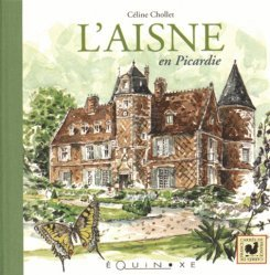 L'Aisne en Picardie