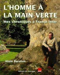 L'homme à la main verte Mes chroniques à France Inter