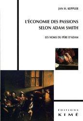 L'économie des passions selon Adam Smith