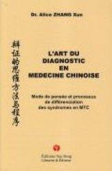 L'Art du diagnostic en médecine chinoise