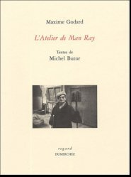 L'atelier de Man Ray