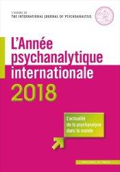 L'année psychanalytique internationale 2018