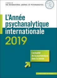 L'Année psychanalytique internationale – 2019