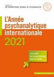 L'annee psychanalytique internationale 2021