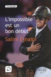 L'impossible est un bon début [EDITION EN GROS CARACTERES