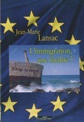 L'immigration, une fatalité