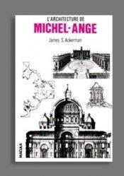 L'architecture de Michel-Ange