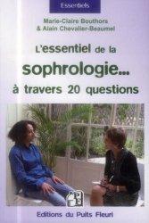 L'essentiel de la sophrologie... A travers 20 questions !