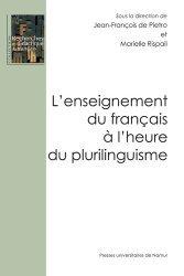 L'enseignement du français à l'heure du plurilinguisme