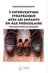 L'Intervention stratégique avec les enfants en âge préscolaire