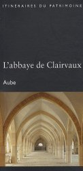 L'abbaye de Clairvaux