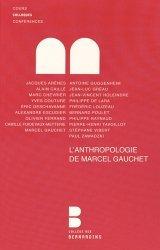 L'anthropologie de Marcel Gauchet