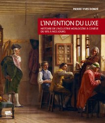 L'invention du luxe