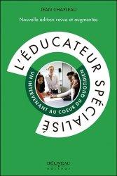 L'éducateur spécialisé - un intervenant au coeur du quotidien