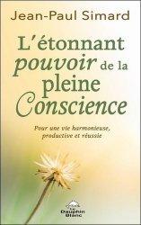 L'étonnant pourvoir de la pleine Conscience