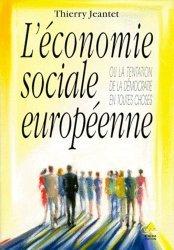 L'économie sociale européenne ou La tentation de la démocratie en toutes choses