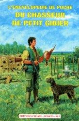 L'encyclopédie de poche du chasseur de petit gibier