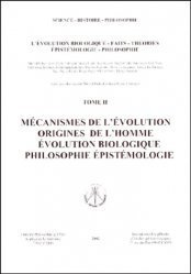 L'évolution biologique, faits, théories, épistémologie, philosophie.