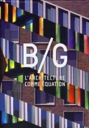 L'architecture comme équation. Coffret en 3 volumes : Intérieur jour/Extérieur nuit ; Fenêtres sur Paris ; Arithmétique urbaine