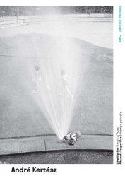 L'équilibriste, André Kertesz. Album de l'exposition, Textes en français et anglais