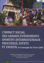 L'impact social des grands événements sportifs internationaux : processus, effets et enjeux
