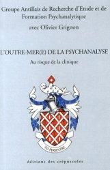 L'outre-mer(e) de la psychanalyse