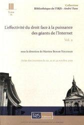 L'effectivité du droit face à la puissance des géants de l'Internet. Volume 2