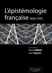 L'épistémologie française, 1830-1970
