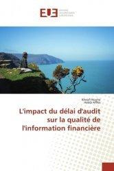 L'impact du délai d'audit sur la qualité de l'information financière