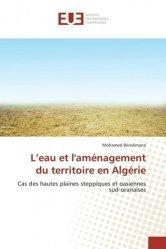 L'eau et l'aménagement du territoire en Algérie