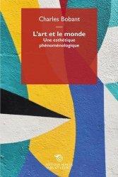 L'ART ET LE MONDE : UNE ESTHETIQUE PHENOMENOLOGIQUE   