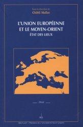 L'Union Européenne et le Moyen-Orient : état des lieux