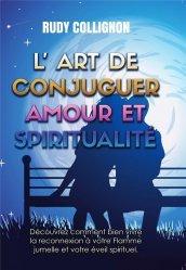 L'art de conjuguer amour et spiritualité