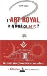 L'art royal, à quoi ça sert