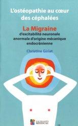 L'ostéopathie au coeur des céphalées - La migraine d'excitabilité neuronale anormale d'origine mécanique endocrânienne