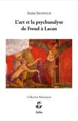L'art et la psychanalyse de Freud à Lacan